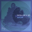 Sugar/Graziano & Epi & Estel Luz