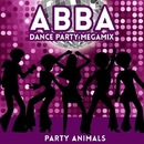ABBA - Dance Party Megamix/Party Animal's