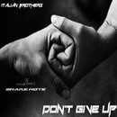 Don't Give Up - Single/Italian Brothers