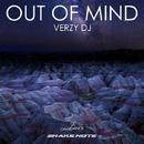 Out Of Mind - Single/Verzy DJ