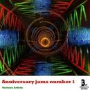 Anniversary Jams Number 1/Boy Funktastic & Septimo Rey & Joven Misterio & Conde Milenio & Two Hearts