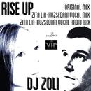 Rise Up/DJ Zoli & Zita Lia