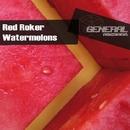 Watermelons/A-Tek & Red Roker & Robbie Taylor