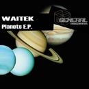 Planets E.P./Waitek