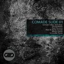 Comade Slide 01/Antonello Teora & The Southern & Dani Navarro & German Valley & Dub Boyz & Marc B & Vynila Acosta & Martin Duran