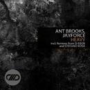 Heavy/Stefano Kosa & D-Deck & Ant Brooks & Jayforce