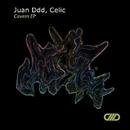 Cavern EP/Juan Ddd & Celic