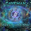 Event Horizon/Caveman