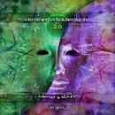 Brotherys Balderdash 2.0/Caveman & Occular & Hanuman & Fagin 's Reject & Whiptongue & Highstyle & Niria & Sychotria & Synthetic Chaos & Braindrop