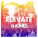 Elevate - Single/dJones