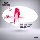 I Miss Your Love - Single/BEHER & Dub Sweet
