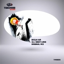 All Night Long - Single/BRZLN AIR