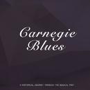 Carnegie Blues/Duke Ellington