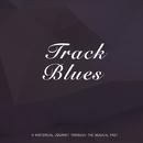 Track Blues/Duke Ellington