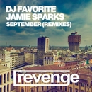 September (Official Remixes)/DJ Flight/DJ Dnk/Jamie Sparks/DJ Ramis/Jolyon Petch/Andy Hickey/DJ Andrey Keyton/DeRom/DJ Favorite