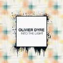 Into The Light - Single/Olivier Dyre