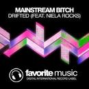 Drifted/Mainstream Bitch & Niela Rocks