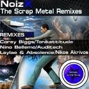 The Scrap Metal/Noizx