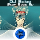 Star Bass EP/DJ Baloo