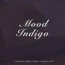Mood Indigo/Duke Ellington