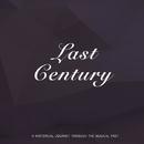 Last Century/Teddy Hill