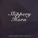 Slippery Horn/Duke Ellington