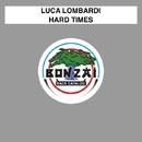 Hard Times/Luca Lombardi