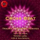 Trauma & Infierno/Cross Beat