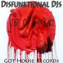 State Of Emergency/Disfunktional DJs