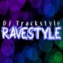 Ravestyle/DJ Trackstyle