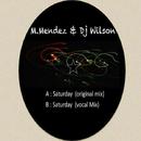Saturday/Dj Wilson & M.Mendez