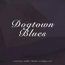 Dogtown Blues/Bob Crosby