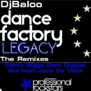 Dance Factory Legacy/DJ Baloo