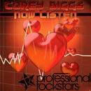 Now Listen/Corey Biggs