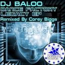 Dance Factory Legacy EP/DJ Baloo