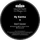 Don't Leave/Hy Karma
