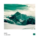 I'll Be Good - Single/Bahek