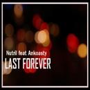 Last Forever - Single/Nutril