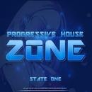 Progressive House Zone - State One/Ferose & GYSNOIZE & Anjey Sarnawski & M.I.H. & Digital Hunter & Konstantin Fazlov & Telyo & Aquila'z & Jayson House & Veltero & VRBV & Invisible Dye project