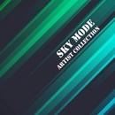 Artist Collection: Sky Mode/Sky Mode