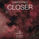Closer - Single/Daviddance