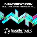Beautiful Night - Single/DJ Favorite & Theory & Mars3ll