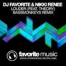 Louder - Single/DJ Favorite & Nikki Renee & Theory