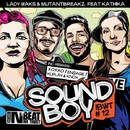 Soundboy/Mutantbreakz & Lady Waks & XOXXO & Kuplay & Knox! & Engage
