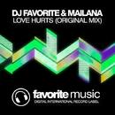 Love Hurts - Single/DJ Favorite & DJ Kristina Mailana