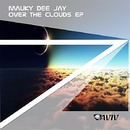 Over The Clouds/Mauky Dee Jay