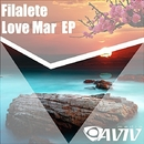 Love Mar EP/Filalete