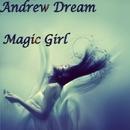 Magic Girl - Single/Andrew Dream