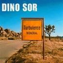 Turbulence EP/Dino Sor