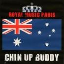 Chin Up Buddy/Royal Music Paris & Candy Shop & Pyramid Legends & I-Biz